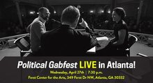 Political Gabfest Live in Atlanta