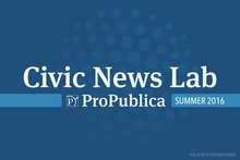 Apply for ProPublica's Civic News Lab