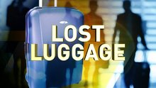 TONIGHT AT 11: Lost Luggage