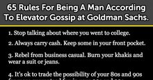 65 Rules For Being A Man According To Elevator Gossip at Goldman Sachs.