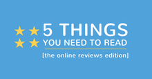 Online Reviews Roundup