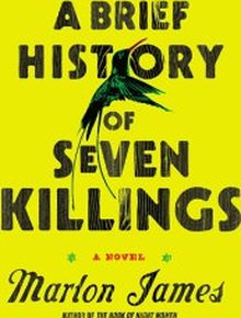 A Brief History of Seven Killings: Not Brief, Includes About a Billion Killings