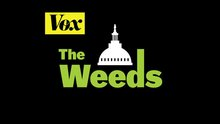 The Weeds Podcast - Vox