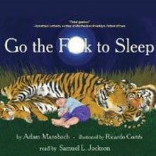 Go the F**k to Sleep, Read by Samuel L. Jackson, Is Kind of Perfection