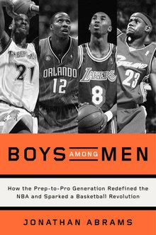 Author Jonathan Abrams on the Prep-to-Pro Generation and the Legendary '96 NBA Draft