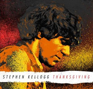 Video premiere: Stephen Kellogg's 'Thanksgiving'