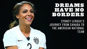 How Sydney Leroux became Canada's greatest American