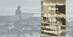 Book Review: Barbarian Days | Hakai Magazine