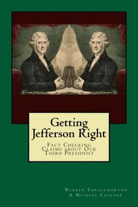 David Barton vs. His Critics: TheBlaze's Extensive Analysis of Their Claims & Thomas Jefferson's